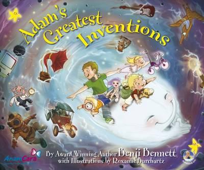 Adam's Greatest Inventions - Adams Amazing Adventure Series No. 6 (Paperback)