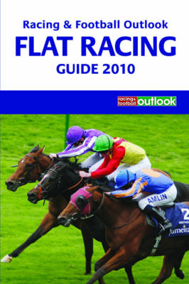 """""""Racing and Football Outlook"""" Flat Racing Guide 2010 (Paperback)"""