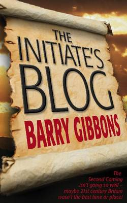 The Initiate's Blog: The Crucial First Six Months (Paperback)