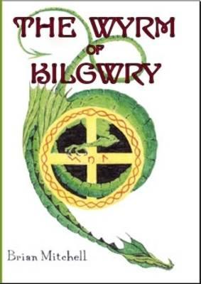 The Wyrm of Kilgwry (Paperback)