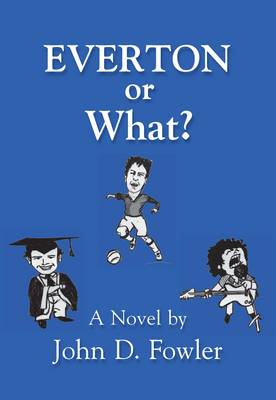 Everton or What? (Paperback)