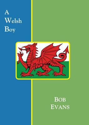 A Welsh Boy (Paperback)