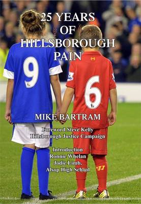 25 Years of Hillsborough Pain (Paperback)
