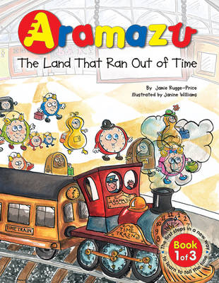 Aramazu: The Land That Ran Out of Time - Aramazu Series No. 1 (Paperback)
