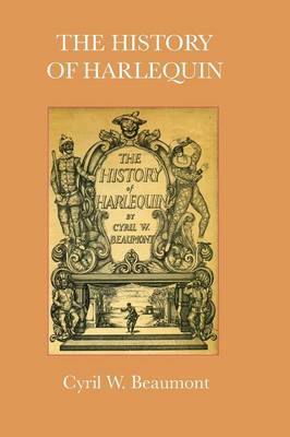 The History of Harlequin (Hardback)