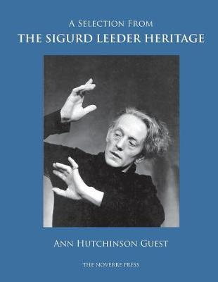 A Selection from the Sigurd Leeder Heritage (Paperback)