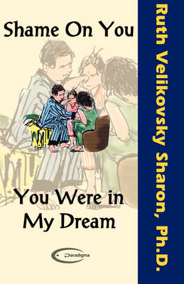 Shame on You - You Were in My Dream (Paperback)