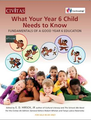 What your year 6 child needs to know: Fundamentals of a good year 6 education (Paperback)