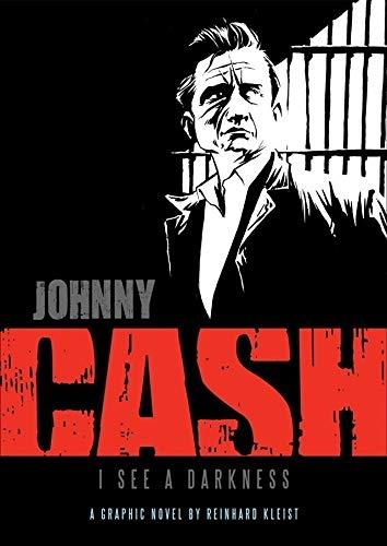 Johnny Cash: I See a Darkness: I See Darkness - Graphic Biographies (Paperback)