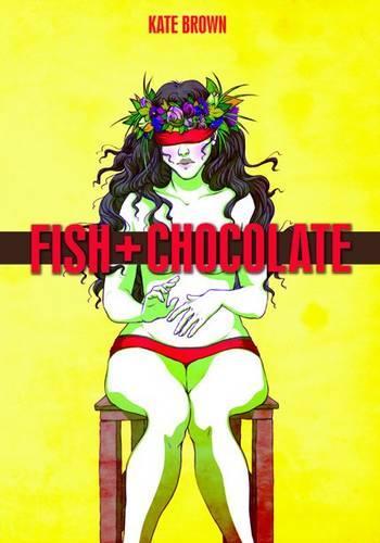 Fish + Chocolate (Hardback)
