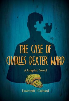 Case of Charles Dexter Ward (Hardback)
