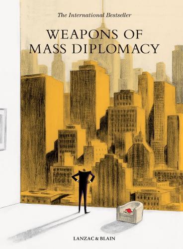 Weapons of Mass Diplomacy (Hardback)