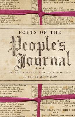 Poets of the People's Journal: Newspaper Poetry in Victorian Scotland (Hardback)