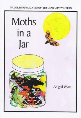 Moths in a Jar (Paperback)