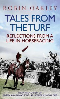 Tales From the Turf: Reflections from a Life in Horseracing (Paperback)