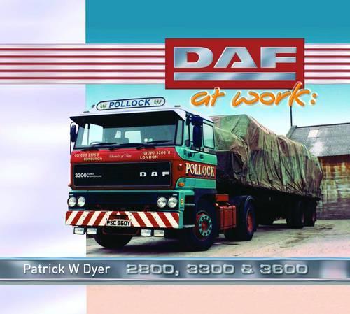 DAF at Work: 2800, 3300, 3600 (Hardback)