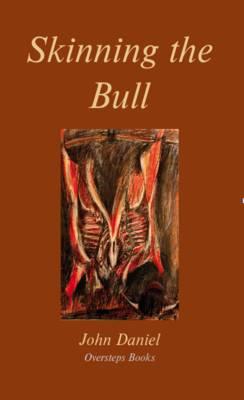 Skinning the Bull (Paperback)