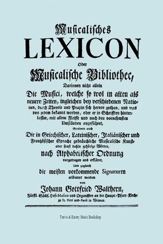 Musicalisches Lexicon Ober Musicalische Bibliothec (Faksimile 1732 - Musikalisches Lexikon Oder Musikalische Bibliotek). (Paperback)