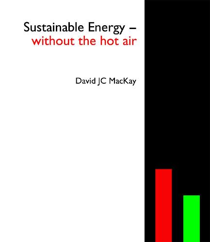 Sustainable Energy - without the hot air - without the hot air 2 (Hardback)