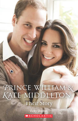 Prince William and Kate Middleton: Their Story (Paperback)