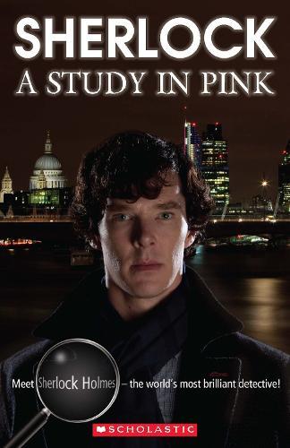 Sherlock: A Study in Pink - Scholastic Readers