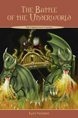 The Battle of the Underworld - The Chronicles of Valonia No. 3 (Paperback)