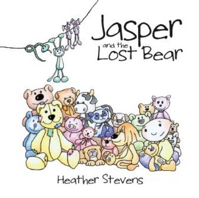 Jasper and the Lost Bear - Growing with Jasper No. 1 (Hardback)