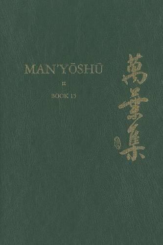 Man'yoshu (Book 15): A New Translation Containing the Original Text, Kana Transliteration, Romanization, Glossing and Commentary (Hardback)
