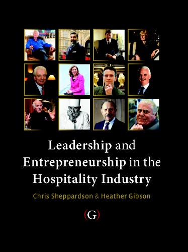 Leadership and Entrepreneurship in the Hospitality Industry (Paperback)