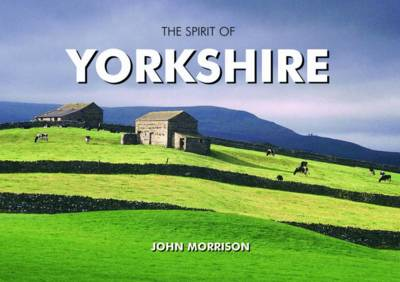 The Spirit of Yorkshire (Hardback)