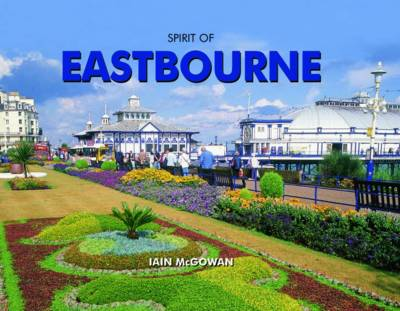 Spirit of Eastbourne (Hardback)