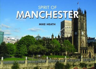 Spirit of Manchester (Hardback)