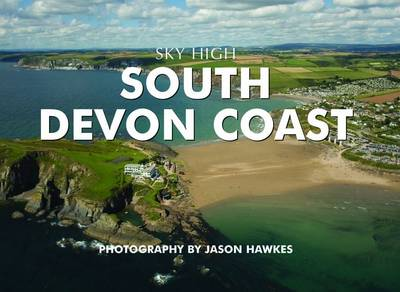 Sky High South Devon Coast (Hardback)