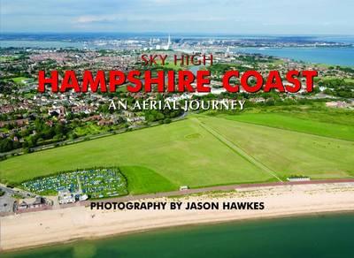 Sky High Hampshire Coast (Hardback)