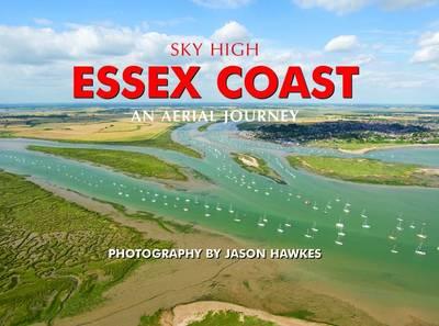 Sky High Essex Coast (Hardback)