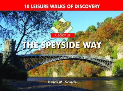 A Boot Up the Speyside Way (Hardback)