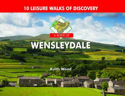 A Boot Up Wensleydale (Hardback)
