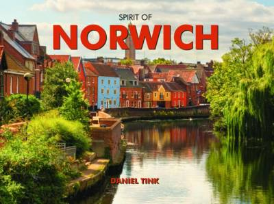 Norwich - Spirit of Britain (Hardback)