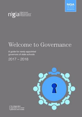 Welcome to Governance: A Guide for Newly Appointed Governors of State Schools (Paperback)