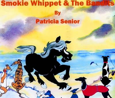 Smokie Whippet and the Bandits: The Party (Paperback)