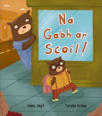 Na Gabh ar Scoil! 2015 (Hardback)