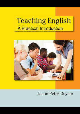 Teaching English: a Practical Introduction (Paperback)