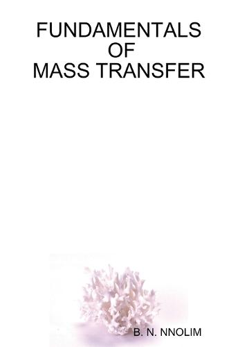 Fundamentals of Mass Transfer (Paperback)