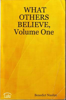 What Others Believe: v. 1 (Paperback)