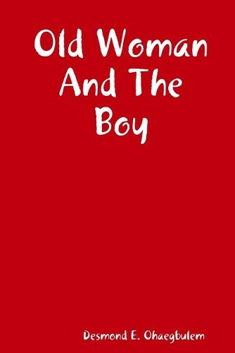 Old Woman and the Boy (Paperback)
