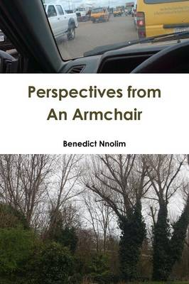 Perspectives from an Armchair (Paperback)