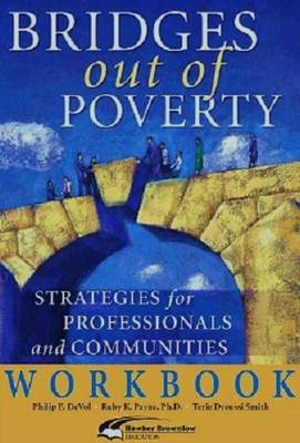 Bridges Out of Poverty Workbook: Version 1 (Paperback)