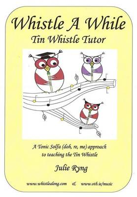 Whistle a While (Paperback)