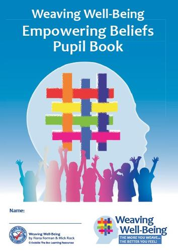 Weaving Well-Being (6th Class): Empowering Beliefs - Pupil Book (Paperback)