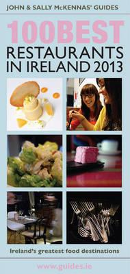 The 100 Best Restaurants in Ireland 2013 - McKennas' Guides (Paperback)
